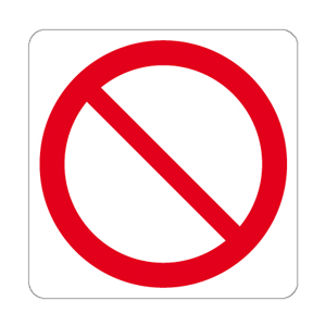 Divieto simbolo + testo - Nuova Norma UNI EN ISO 7010:2012