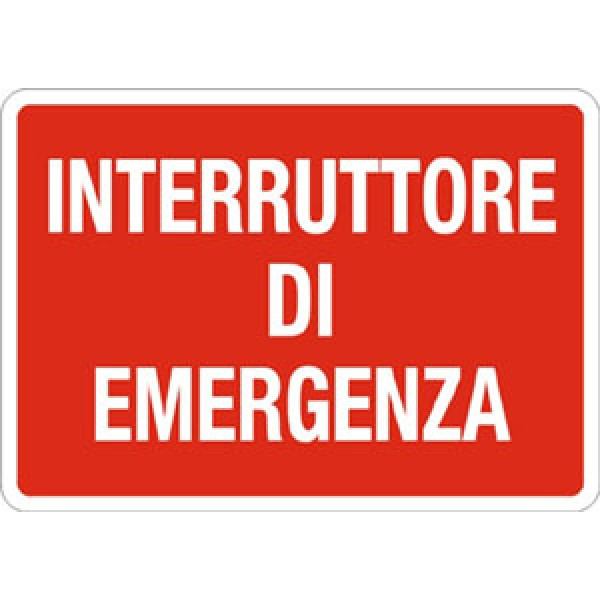 Cartello in alluminio formato mm 300x200 interruttore di emergenza