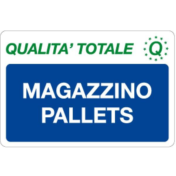 Cartello in alluminio formato mm 300x200 magazzino pallets