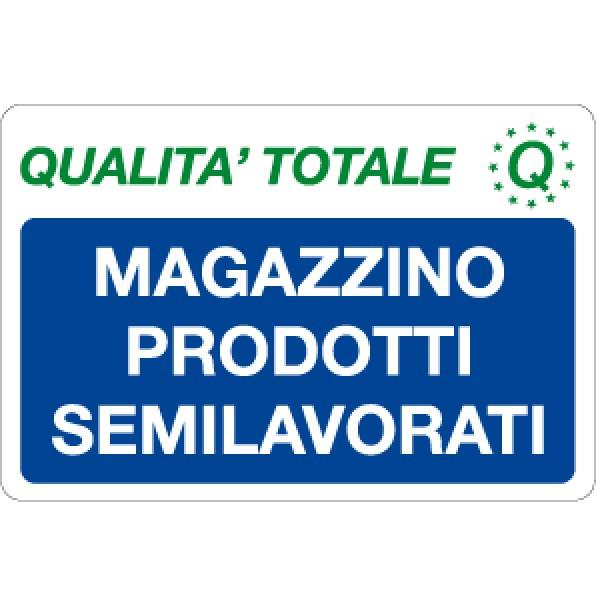 Cartello in alluminio formato mm 300x200 magazzino prodotti semilavorat