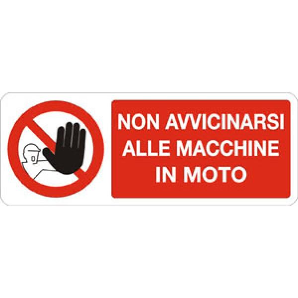 Cartello in alluminio formato mm 330x125 non avvicinarsi a macchine in moto