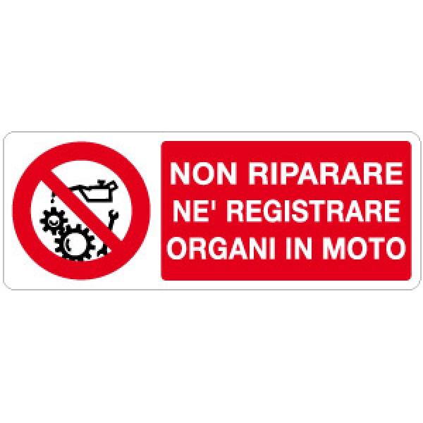 Cartello in alluminio formato mm 330x125 non riparare ne registrare organi in moto