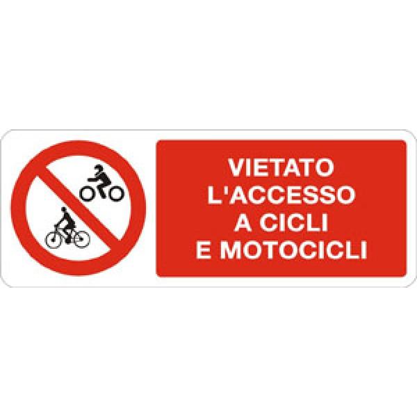 Cartello in alluminio formato mm 330x125 vietato acc a cicli e motocicli
