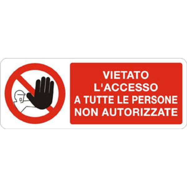 Cartello in alluminio formato mm 330x125 vietato acc a tutte pers non aut