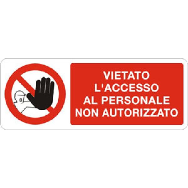 Cartello in alluminio formato mm 330x125 vietato acc al personale non aut