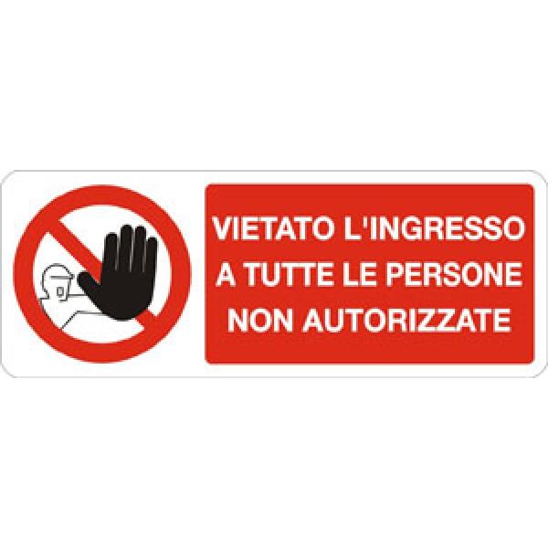 Cartello in alluminio formato mm 330x125 vietato ingr a tutte pers non aut