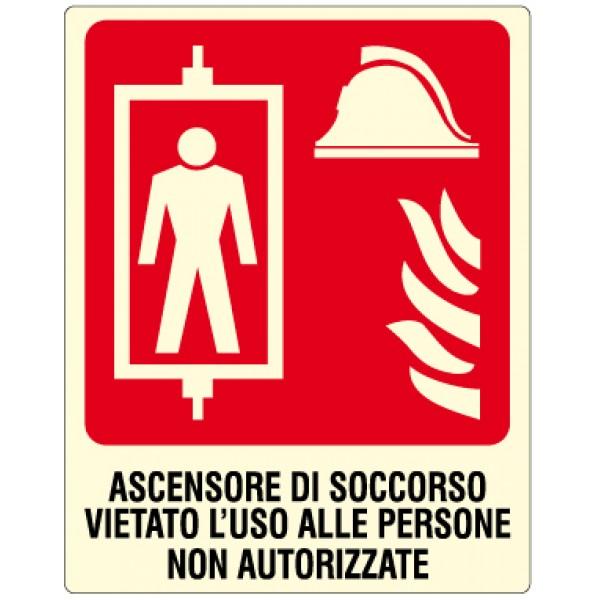Cartello in alluminio formato mm 120x150 luminescente ascensore soccorso vietato uso persone non autorizzate