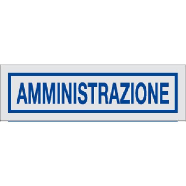 Cartello in alluminio formato mm 210x52,5 amministrazione (2166b)