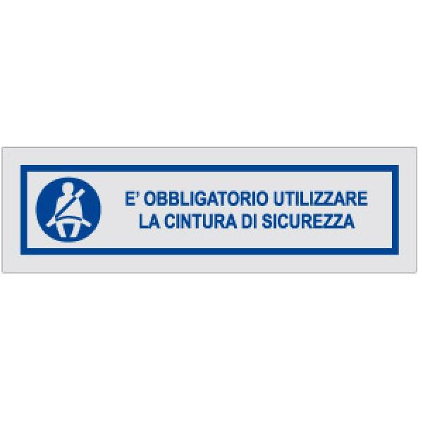 Cartello in alluminio formato mm 210x52,5 obbligatoria uso cintura sicurezza (2195b)