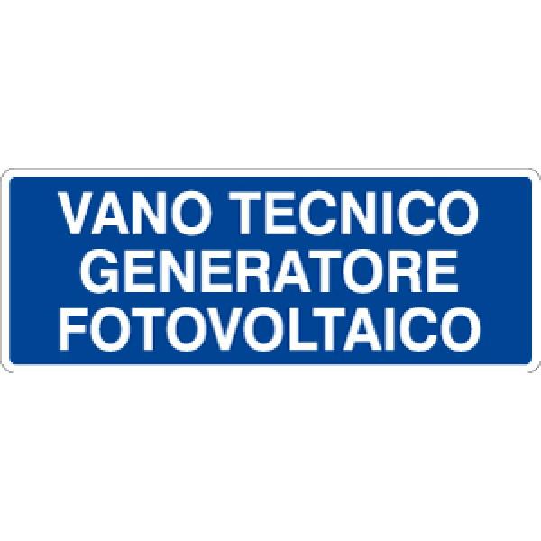 Cartello in alluminio formato mm 330x125 vano tecnico generatore fotov.