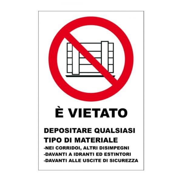 Cartello in alluminio formato mm 330x500 vietato depositare qualsiasi tipo materiale