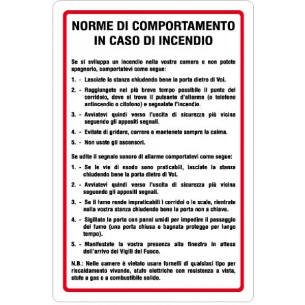 Cartello in alluminio formato mm 200x300 norme comportamento in caso incendio