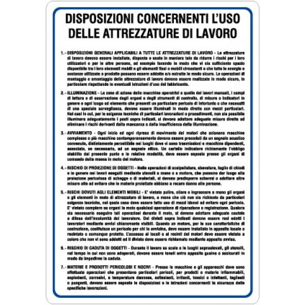 Cartello in alluminio formato mm 330x470 disposizio per uso attrezzature lavoro