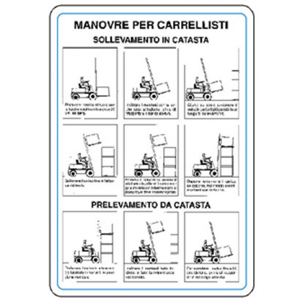 Cartello in alluminio formato mm 330x470 manovre per carrelisti norme
