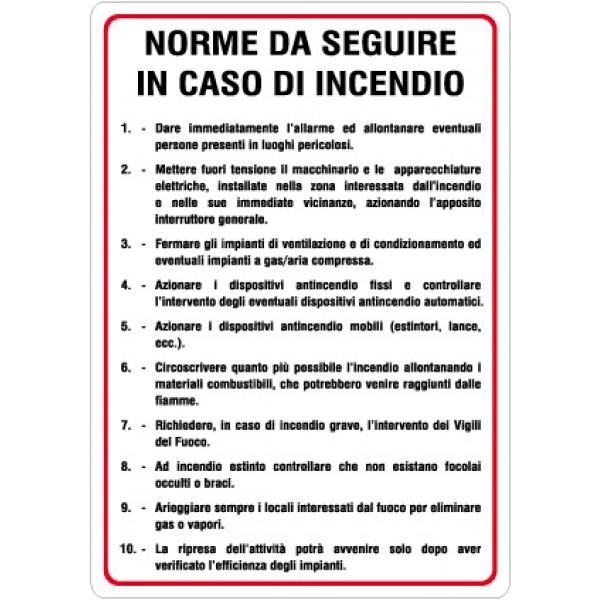 Cartello in alluminio formato mm 330x470 norme da seguire in caso incendio