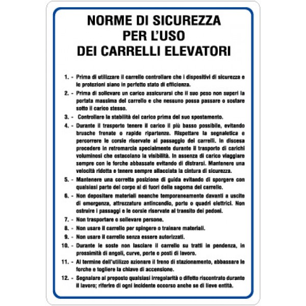 Cartello in alluminio formato mm 330x470 norme sicurezza uso carrelli elevatori