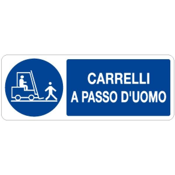 Etichetta autoadesiva formato mm 330x125 carrelli a passo d'uomo