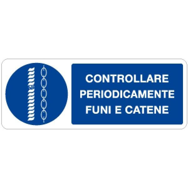 Etichetta autoadesiva formato mm 330x125 ctrl periodicam funi e catene