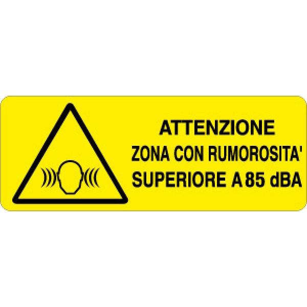 Cartello in alluminio formato mm 330x125 attenzione zona rumorosita' superiore  85dba