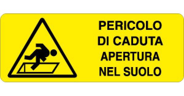 "Cartelli di Sicurezza UNI7543 /""Pericolo di Caduta/"""