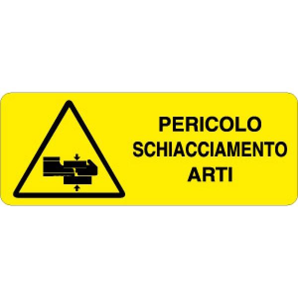 Cartello in alluminio formato mm 330x125 pericolo schiacciamento arti