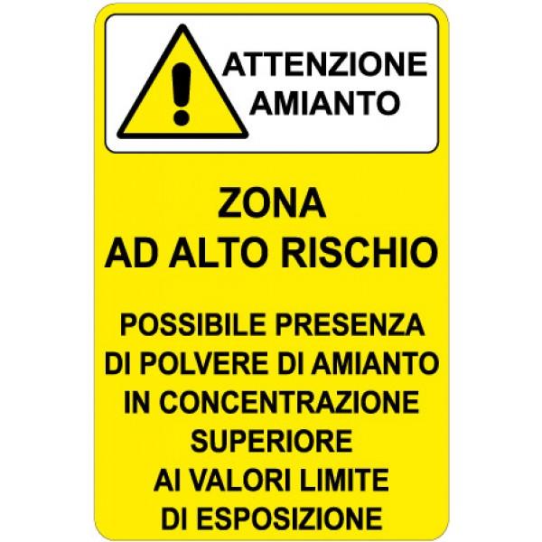 Cartello in alluminio formato mm 330x500 attenzione amianto zona alto rischio