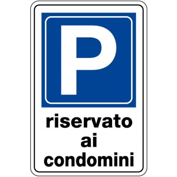 Cartello in alluminio formato mm 250x450 parcheggio riservato condomini