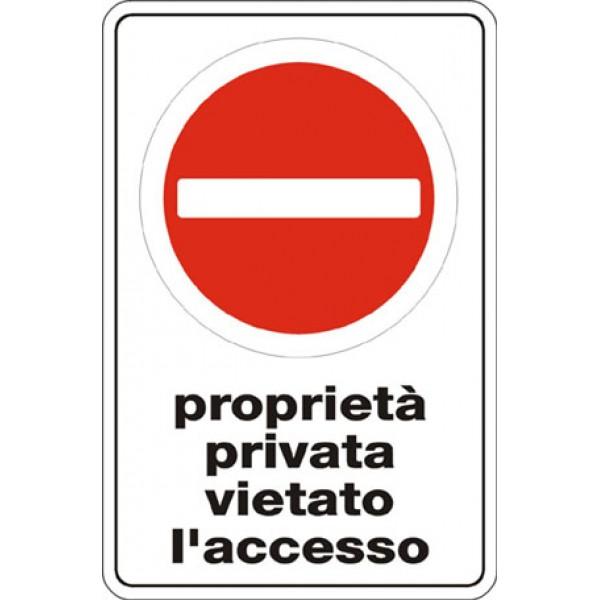 Cartello in alluminio formato mm 250x450 proprieta' privata vietato accesso