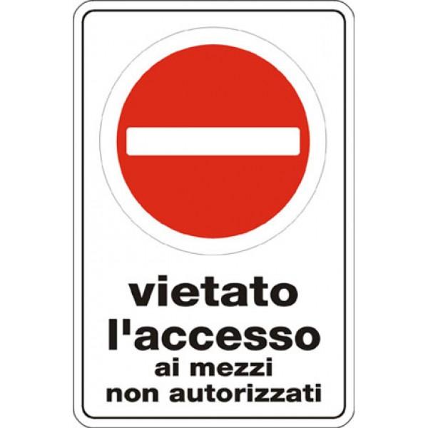 Cartello in alluminio formato mm 250x450 vietato l'accesso mezzi non au