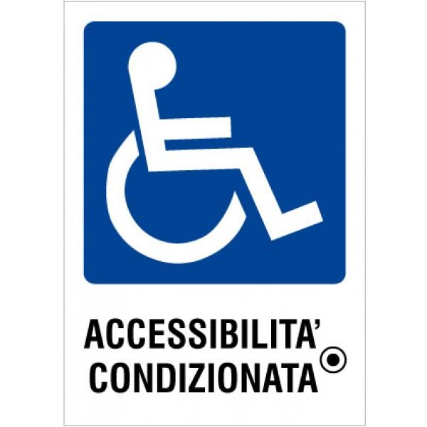 Cartello in alluminio formato mm 150x210 accessibilita' condizionata (r4118f)
