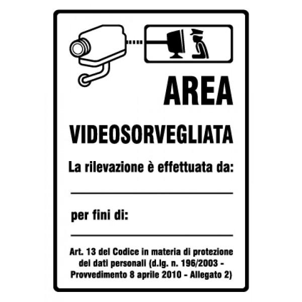 Cartello in alluminio formato mm 150x210 area videosorvegliata ril.pol (r1472f)