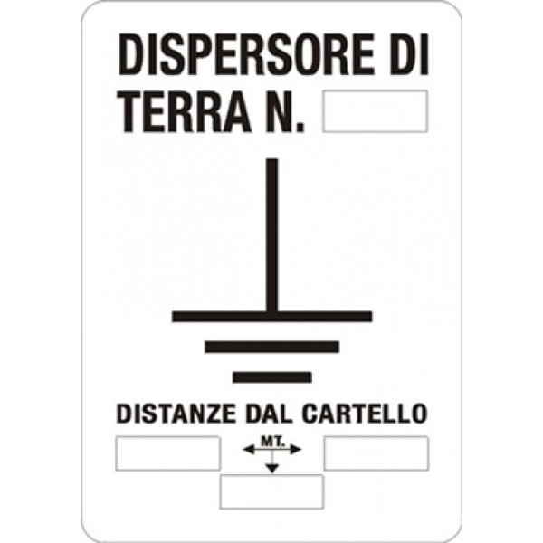Cartello in alluminio formato mm 200x300 dispersore di terra n...