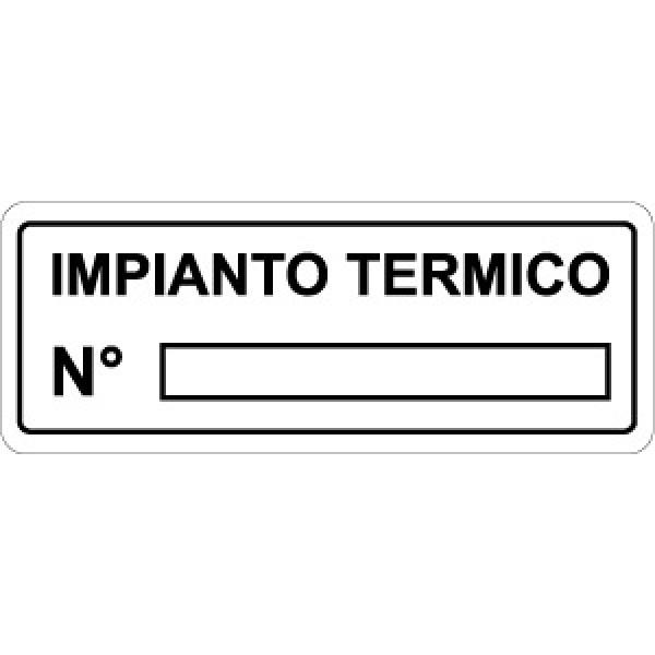 Cartello in alluminio formato mm 330x125 impianto termico n. (1430b)