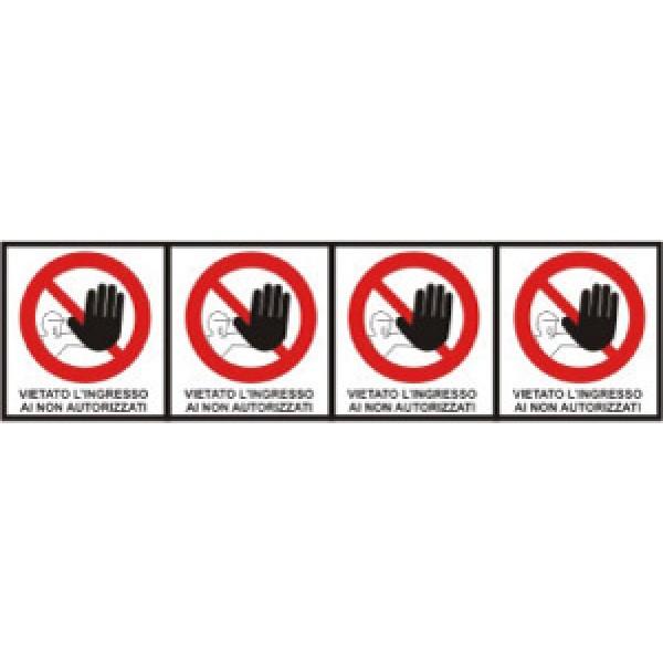 Foglio distributore formato mm 250x80 da 4 et vietato accesso non autorizz